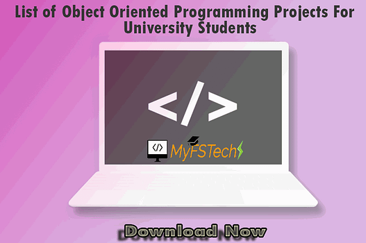 List of Object Oriented Programming Projects For University Students